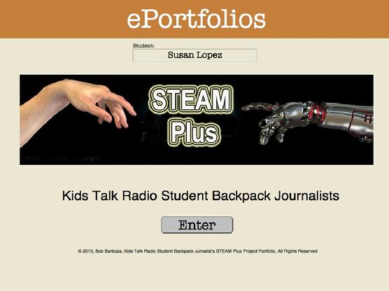 ePortfolio, Super School Software, Kids Talk Radio, Backpack Journalists, STEAM Plus ePortfolio, STEAM Plus